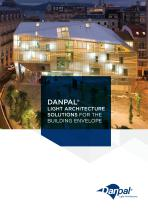 DANPAL® LIGHT ARCHITECTURE SOLUTIONS FOR THE BUILDING ENVELOPE