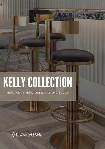 NEW Kelly Collection