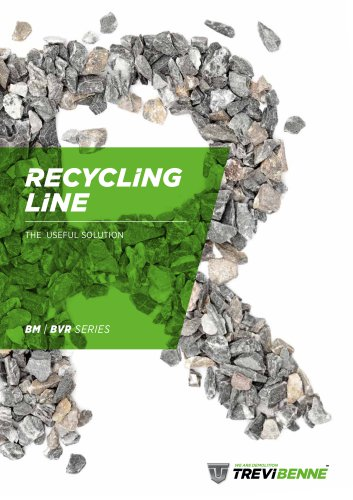 RECYCLING LINE - BM | BVR SERIES