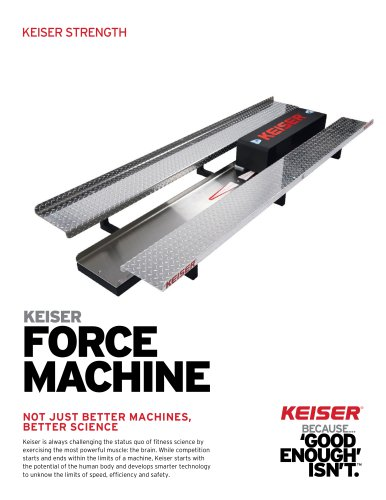 KEISER FORCE MACHINE