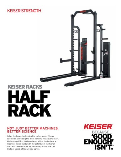 KEISER RACKS HALF RACK