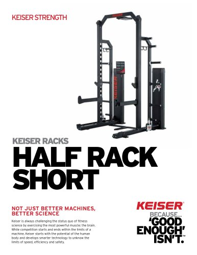 KEISER RACKS HALF RACK SHORT