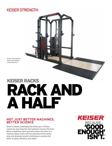 KEISER RACKS RACK AND A HALF