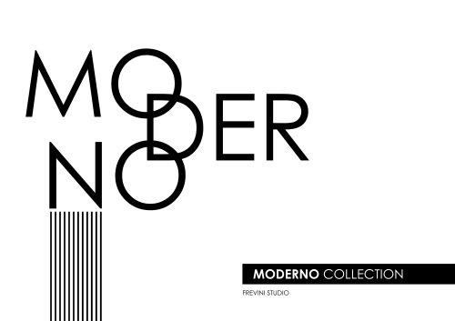 Moderno Collection 2019