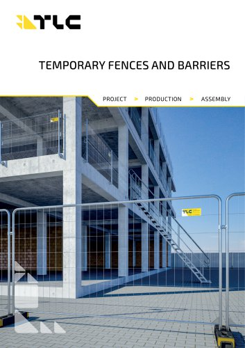 TEMPORARY FENCES AND BARRIERS