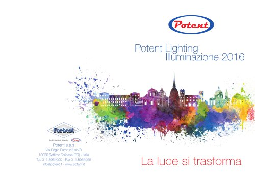 Potent Lighting Illuminazione 2016