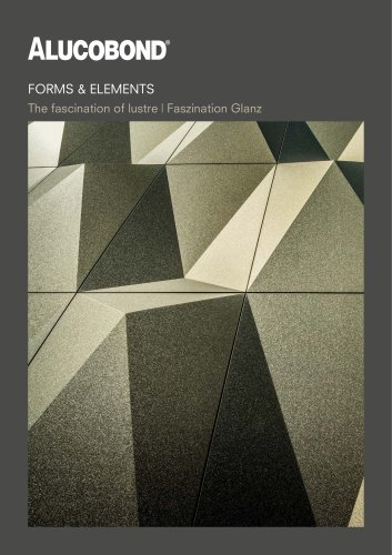 ALUCOBOND® Forms & Elements The fascination of lustre