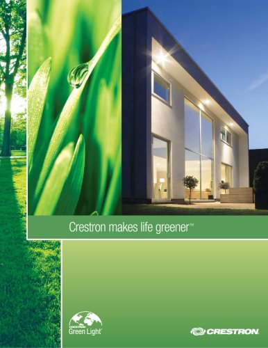 Crestron Makes Life Greener?: solutions for Residential applications