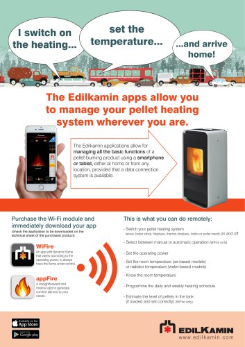 The Edilkamin apps allow you to manage your pellet heating system wherever you are.