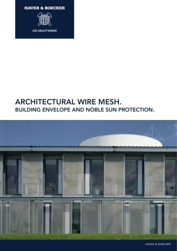 Architectural Mesh. Building Envelope and noble Sun Protection.