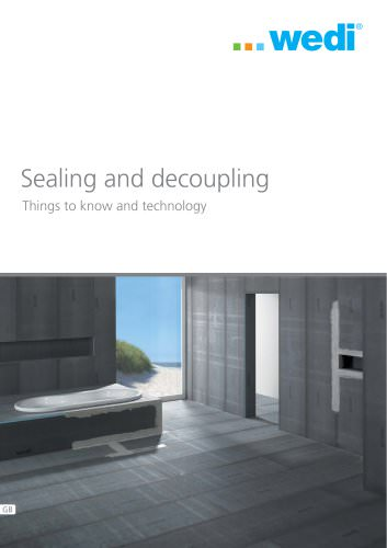 Things to know and technology - Sealing and decoupling