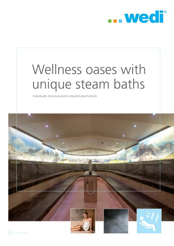 Wellness oases with unique steam baths
