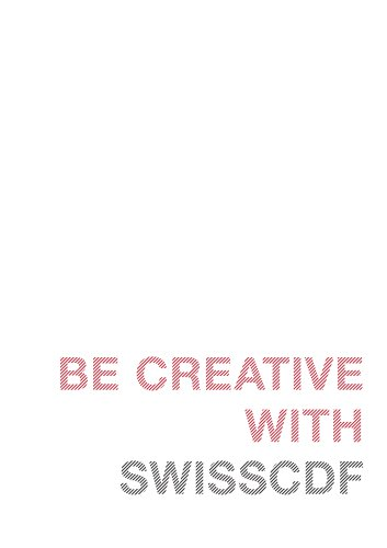 BE CREATIVE WITH SWISSCDF