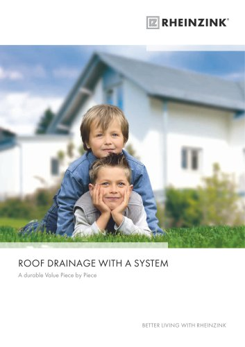 ROOF DRAINAGE WITH A SYSTEM
