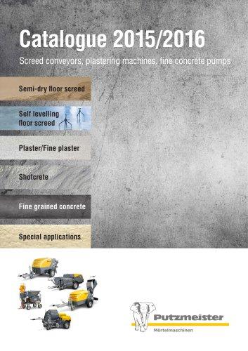 Catalogue 2015/2016 Screed conveyors, plastering machines, fine concrete pumps