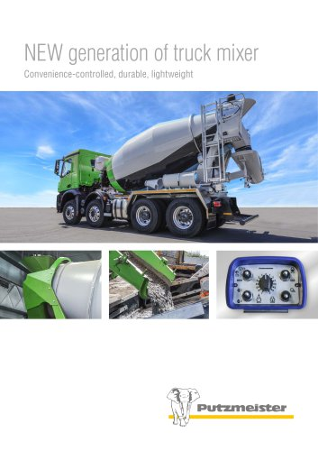 NEW generation of truck mixer Convenience-controlled, durable, lightweight