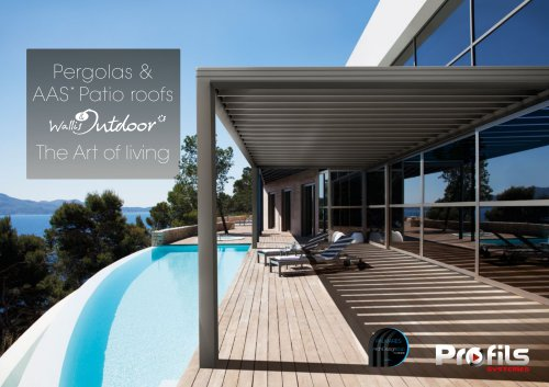 Wallis & Outdoor® Pergolas & AAS* roofs