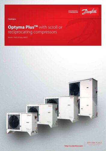 Catalogue - Optyma Plus with scroll and reciprocating compressors