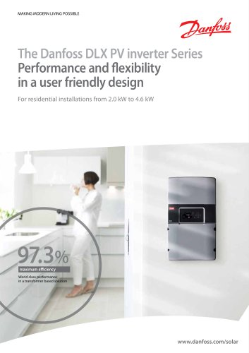 The Danfoss DLX PV inverter Series - Performance and flexibility in a user friendly design