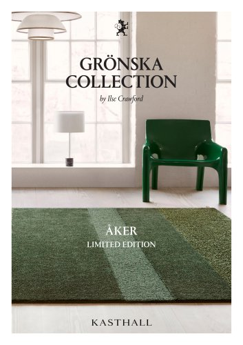 GRÖNSKA COLLECTION by Ilse Crawford - ÅKER LIMITED EDITION