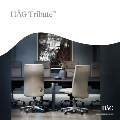 HÅG Tribute