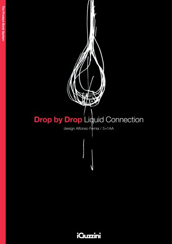 Drop by Drop | Liquid Connection