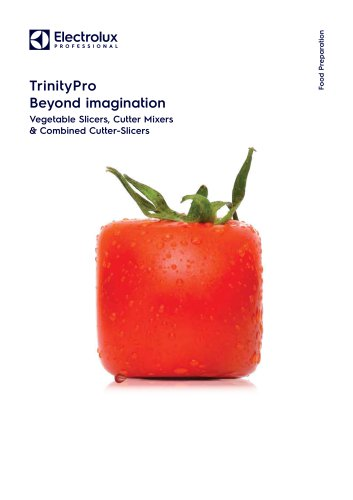 TrinityPro - Vegetable Slicers, Cutter Mixers & Combined Cutter-Slicers