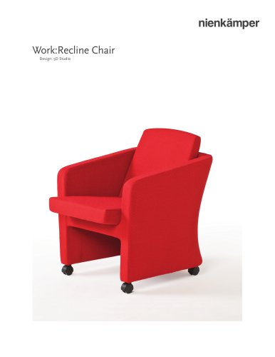 Work:Recline Chair