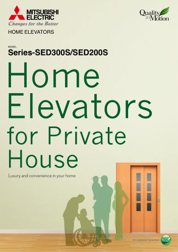 Home elevators for Private House [Series-SVC200/SED300S/SED200S]
