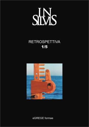 Insilvis, Retrospective 1