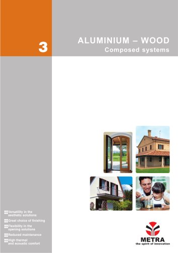 ALUMINIUM – WOOD Composed system