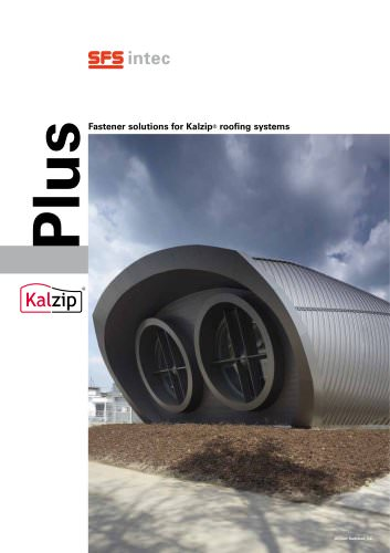 Fastener solutions for Kalzip roofing systems