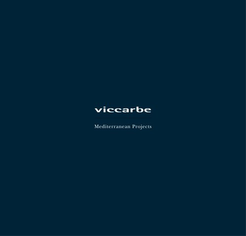 viccarbe mediterranean projects