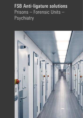 FSB Anti-ligature solutions Prisons – Forensic Units – Psychiatry
