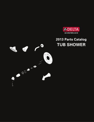 2013 Delta Parts Catalog - Tub & Shower