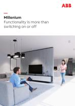 Millenium Functionality is more than switching on or off
