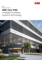 SMART BUILDING ABB i-bus® KNX Intelligent building systems technology - 1