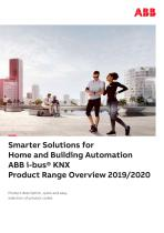 Smarter Solutions for Home and Building Automation ABB i-bus® KNX Product Range Overview 2019/2020 - 1