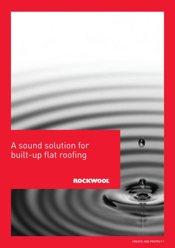 SOUND SOLUTIONS FOR BUILT UP FLAT ROOFING BROCHURE