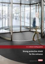Strong protective shield for the entrance