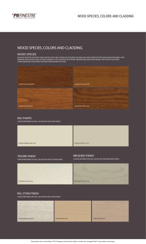 WOOD SPECIES, COLORS AND CLADDING