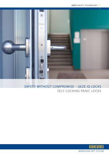SAFETY WITHOUT COMPROMISE - GEZE IQ LOCKS : SELF-LOCKING PANIC LOCKS