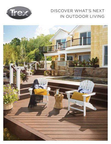 DISCOVER WHAT'S NEXT IN OUTDOOR LIVING
