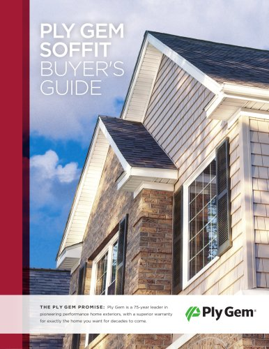 PLY GEM SOFFIT BUYER'S GUIDE