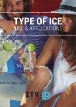 TYPE OF ICE USE & APPLICATIONS