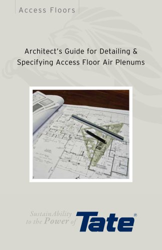 Architect's Guide for Detailing & Specifying Access Floor Air Plenums