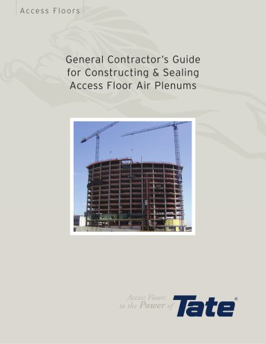 General Contractor?s Guide for Constructing & Sealing Access Floor Air Plenums