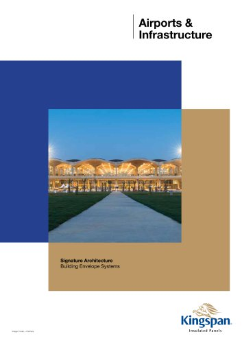 Airports and Infrastructure Brochure, Kingspan LLC - See more at: http://www.kingspanpanels.ae/resource-centre/results/?LiteratureType=247;248;251;272;283#sthash.NRU85d63.dpuf