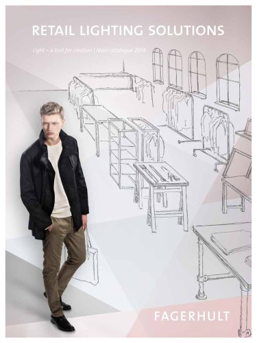 Retail lighting solutions - Light - a tool for creation   Main catalogue 2014