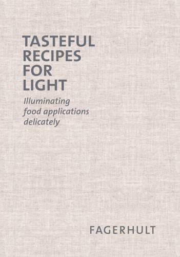 Tasteful recipes for light - Illuminating food applications delicately